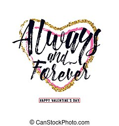 Vector illustration of phrase Always and forever, inscribed...