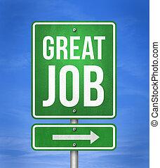 great job - road sign