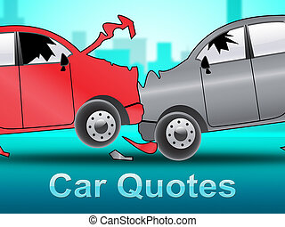 Car Quotes Showing Auto Policy 3d Illustration - Car Quotes...