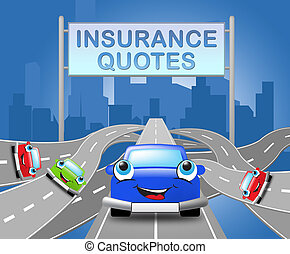 Auto Insurance Quotes Shows Car Policy 3d Illustration