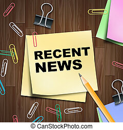 Recent News Shows Latest Newspapers 3d Illustration - Recent...
