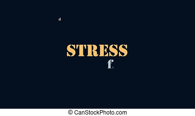Stress causes modern human health issue text concept -...