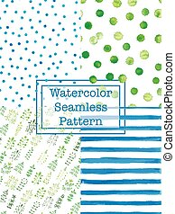 Set of watercolor seamless patterns blue and green color. -...
