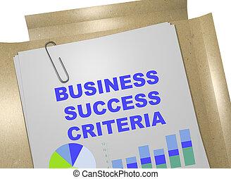 Business Success Criteria - business concept - 3D...
