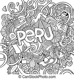 Peru hand lettering and doodles elements background - Peru...