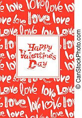 Red background with white brush strokes and scribbles in heart shapes and words Love - Happy Valentines Day card in grunge style.