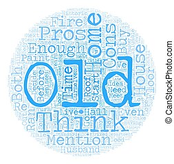 Is An Old Home for You The Cons text background wordcloud concept