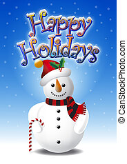 Snowman and Happy Holidays - Illustration of Snowman in...