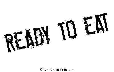 Ready To Eat rubber stamp