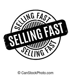 Selling Fast rubber stamp. Grunge design with dust...