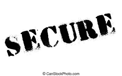 Secure rubber stamp. Grunge design with dust scratches....