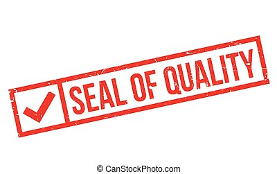 Seal Of Quality rubber stamp. Grunge design with dust...
