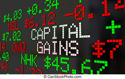 Capital Gains Stock Market Trade Profit Money Earned Ticker...