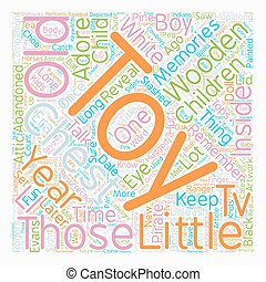 Memories Of A Wooden Toy Chest text background wordcloud...