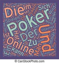 Online Pokern und seine viele Vorteile text background...