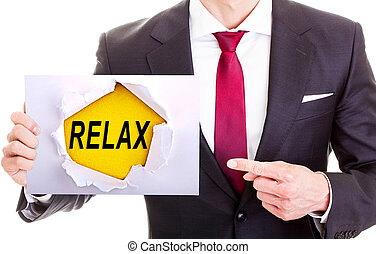 RELAX, message on the card shown by a man