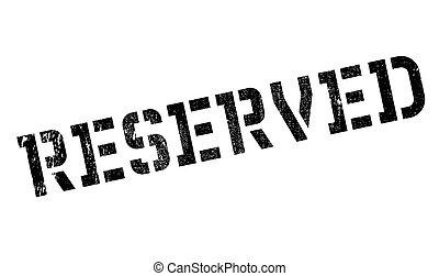Reserved stamp rubber grunge - Reserved stamp. Grunge design...