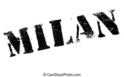Milan stamp rubber grunge - Milan stamp. Grunge design with...
