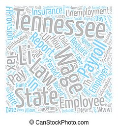 Payroll Tennessee Unique Aspects of Tennessee Payroll Law...