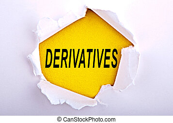 Derivatives word written on paper with ripped and torn paper edges