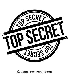 Top secret stamp. Grunge design with dust scratches. Effects...