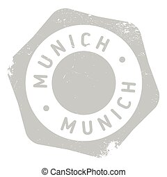 Munich stamp rubber grunge - Munich stamp. Grunge design...