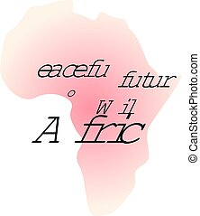 Peaceful future for wild Africa. Calligraphy inspirational quote graphic design.