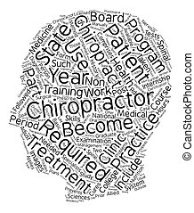 requirements to become a chiropractor text background...
