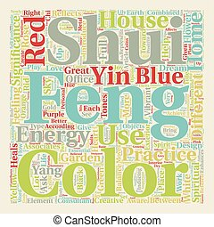 Significance of Colors in Feng Shui practice text background wordcloud concept