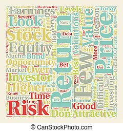 Stocks Look Pricey text background wordcloud concept