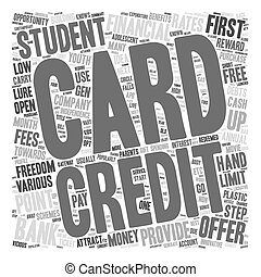 Student Credit Cards First Step To Financial Independence text background wordcloud concept