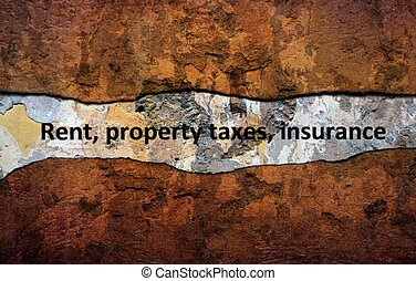 Rent property tax insurance text on wall