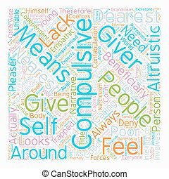 The Compulsive Giver text background wordcloud concept