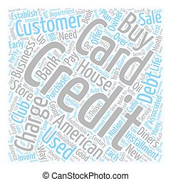 The Credit Card Years Of Service text background wordcloud concept