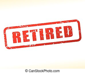 retired text buffered on white background - Illustration of...
