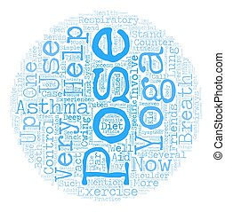 There s help for Asthma in Yoga text background wordcloud concept