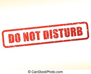 do not disturb text buffered - Illustration of do not...