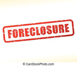 foreclosure text buffered - Illustration of foreclosure text...