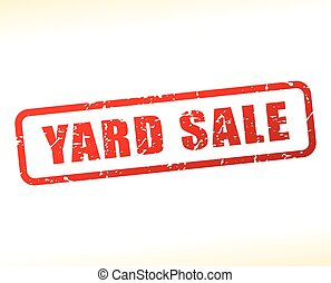yard sale text buffered - Illustration of yard sale text...