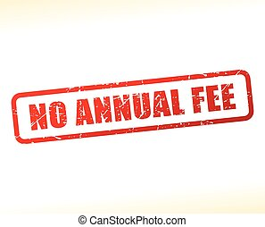 no annual fee text buffered - Illustration of no annual fee...