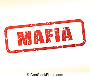 mafia text buffered - Illustration of mafia text buffered on...