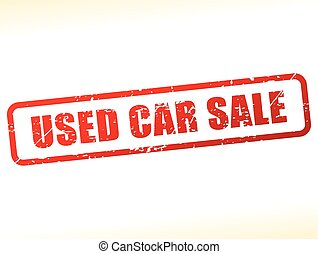 used car sale text buffered - Illustration of used car sale...