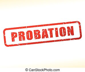 probation text buffered - Illustration of probation text...