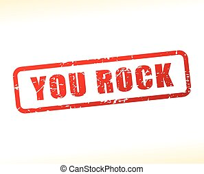 you rock text buffered - Illustration of you rock text...