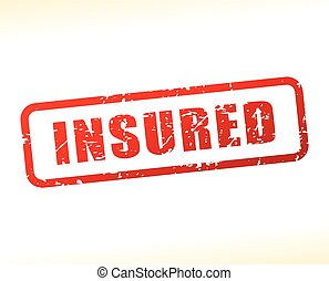 insured text buffered - Illustration of insured text...