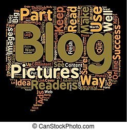 Use Pictures For Best Effect With Your Blogs text background...