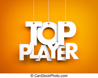 Top player. Letters on strings. 3d illustration