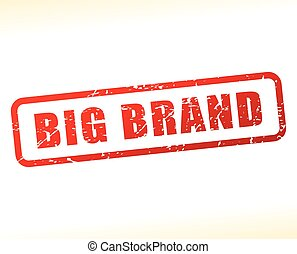 big brand text buffered - Illustration of big brand text...