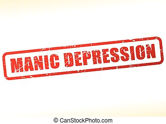 manic depression text buffered - Illustration of manic...