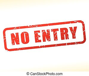 no entry text buffered - Illustration of no entry text...